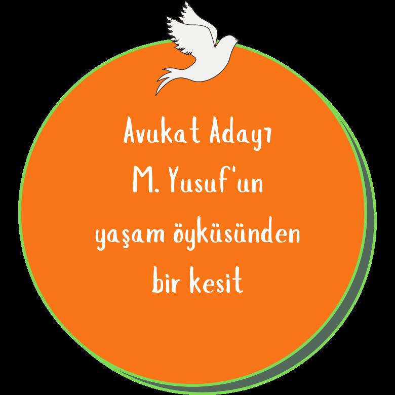 Avukat Adayı M. YUSUF